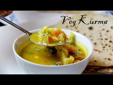 Veg Kurma Recipe   South Indian Vegetable Kurma Recipe – Indian Recipes for Dinner and Lunch
