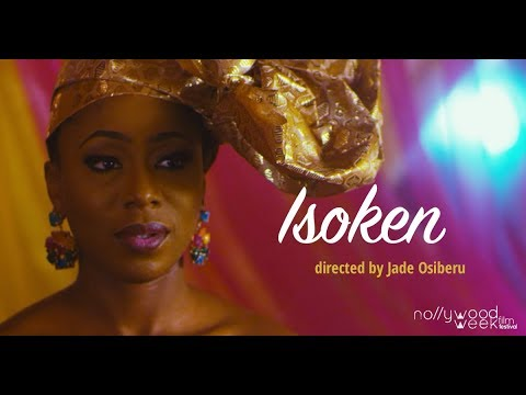 Download ISOKEN - Official Selection NollywoodWeek 2018