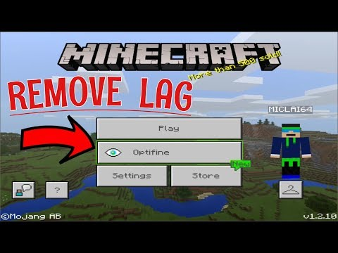 How To REMOVE/REDUCE LAG In Minecraft PE 1.2.10 (OPTIFINE MOD)