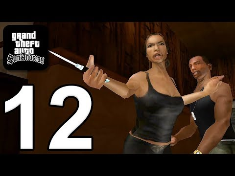 Grand Theft Auto: San Andreas - Gameplay Walkthrough Part 12 (iOS, Android)