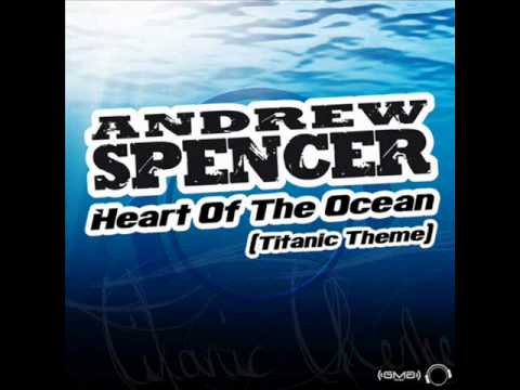 Andrew Spencer - Heart Of The Ocean