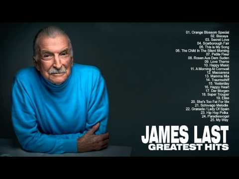James last: Greatest Hits Of James last - The Best Songs Of James last