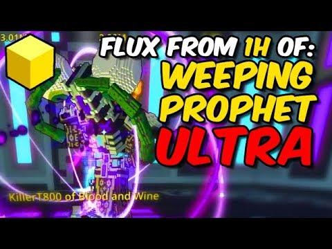 Flux from 1H of ULTRA Weeping Prophet (bonus shard day)