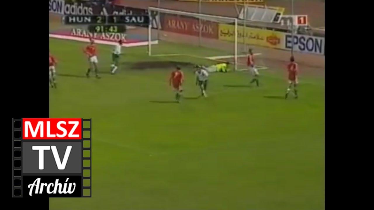 Magyarország - Szaúd-Arábia | 2-2 | 2000. 05. 31 | MLSZ TV Archív