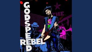 Play God Speed Rebel