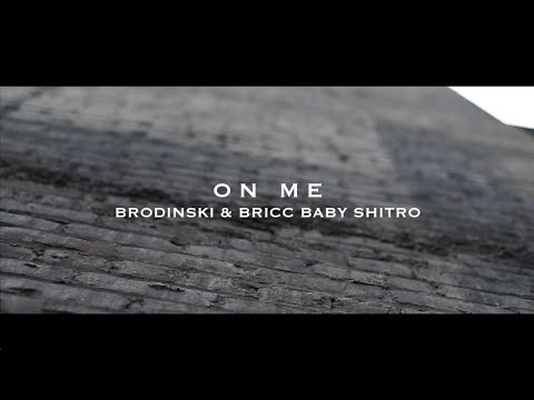 BRODINSKI feat. Bricc Baby - On Me (Official music video)