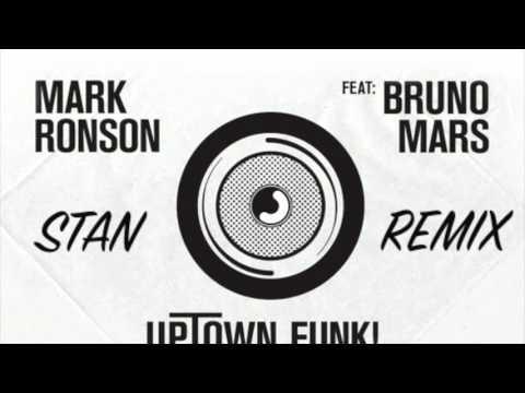 Mark Ronson Feat. Bruno Mars - Uptown Funk (Stan Remix)