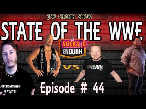STATE Of The WWE  #44 - Tough Enough Sucks 2015