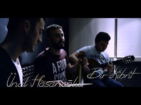 ÜNAL HASANOĞLU -  BİR KİBRİT (2017) [Official Video]