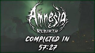 Amnesia Rebirth Speedrun - 57:27
