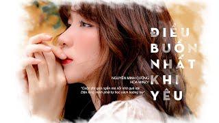 Điều Buồn Nhất Khi Yêu - Hòa Minzy | St : Nguyễn Minh Cường | MUSIC DIARY #5