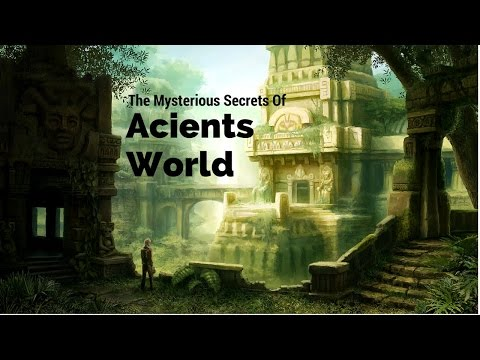 Best Documentary || The Mysterious Secrets Of Ancients World [Top Documentary]