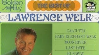 Calcutta - Lawrence Welk And His Orchestra