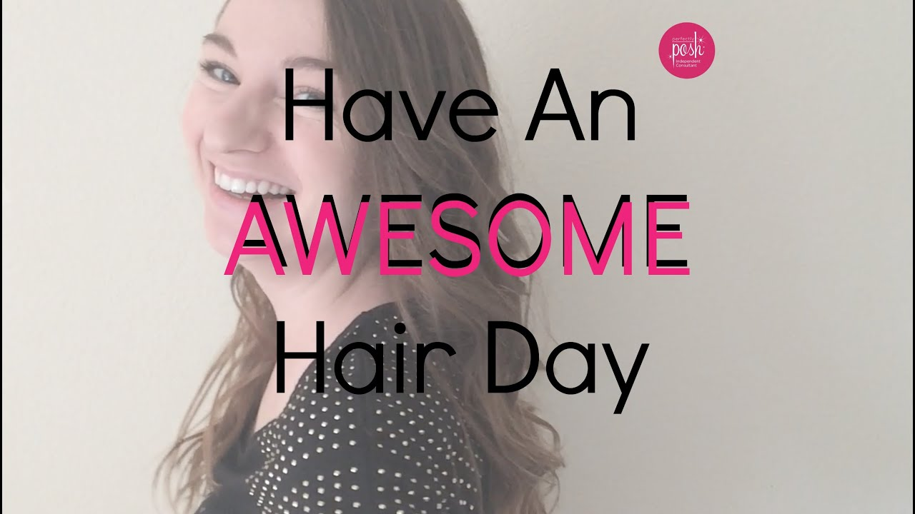 Have A Good Hair Day Everyday With Perfectly Posh!