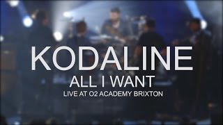 Kodaline - All I Want (Live @ O2 Academy Brixton)