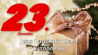 Jens Langkniv del 4 - Outdoor Julekalender
