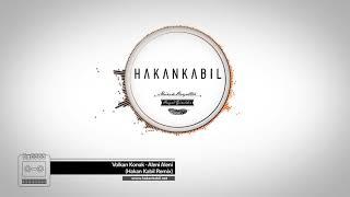 Volkan Konak   Aleni Aleni Hakan Kabil Remix