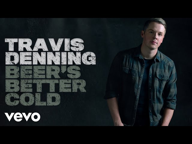Travis Denning - Beer's Better Cold (Official Audio)