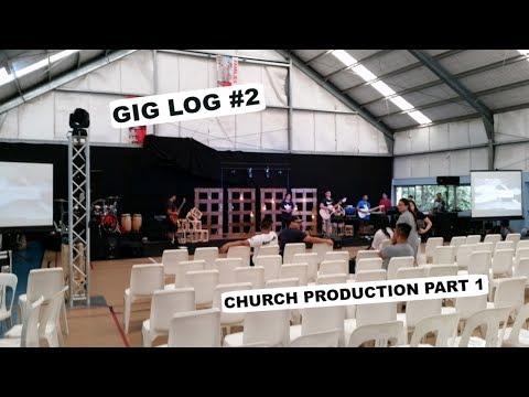 GIG LOG #2 church production part 1 setup