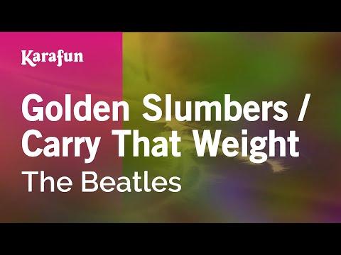 Karaoke Golden Slumbers / Carry That Weight - The Beatles *