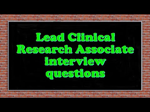 Lead Clinical Research Associate interview questions