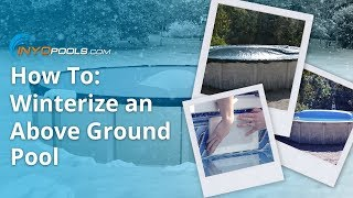 How To: Winterize an Above Ground Pool