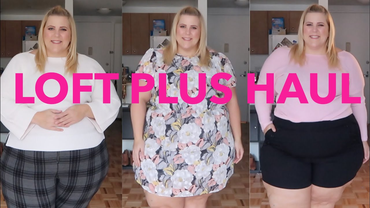 1687ae2c910065 First Impressions  Loft Plus Size Haul + Try On - YouTube