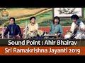 01 Sound Point (Ahir Bhairav) on Sri Ramakrishna Tithipuja 2019