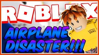 Airplane *DISASTER* In Roblox