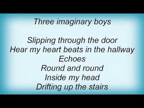 Cure - Three Imaginary Boys Lyrics