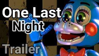 (SFM FNAF) ONE LAST NIGHT (TRAILER)