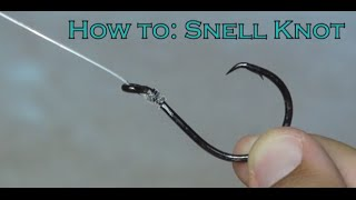 How to tie the Snell Knot