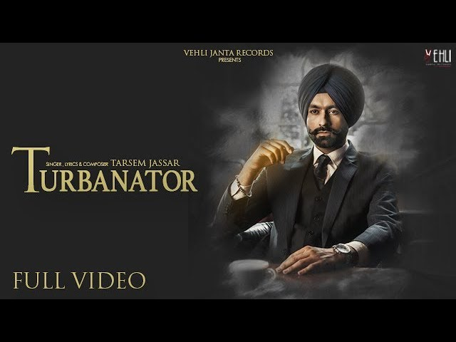Turbanator - Tarsem Jassar (Official Video) Sukhe | Latest Punjabi Songs 2018 | Vehli Janta Records