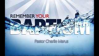 1.10.21 Sunday Worship - Remember Your Baptism