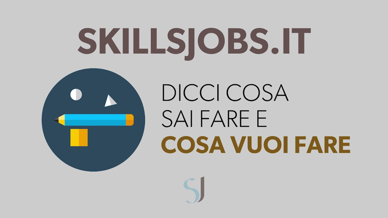 Skillsjobs.it Il primo portale per trovare lavoro senza annunci e senza discrimazioni