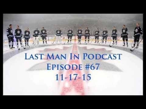 Jets Losing Streak / Matt Duchene Trade Talks [Last Man In Podcast - Episode #67 (11-17-15)]