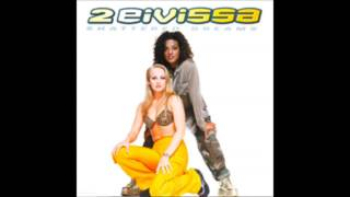 2 Eivissa - Shattered Dreams (Album Version) (1999)