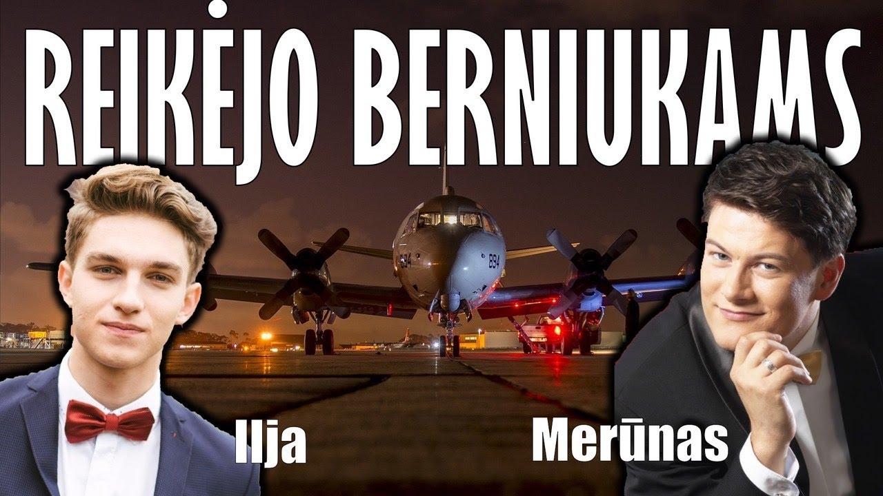 REIKĖJO BERNIUKAMS - Merūnas ir Ilja. Lietuviška Daina Su Žodžiais. Geriausia Lietuviška Muzika