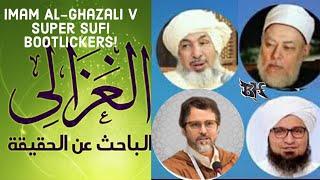 IMAM AL-GHAZALI V SЏFI BOOTLICKERS | HAMZA YUSUF | BIN BAYYAH | HABIB AL-JIFFI
