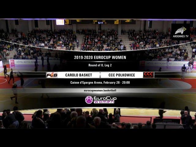 Flammes Carolo Basket / CCC Polkowice - EuroCup Women 2019 20