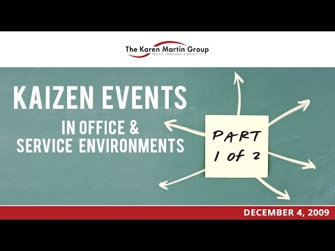 Kaizen Events in Office & Service Environments (Part 1 of 2)