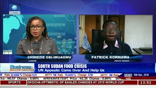 South Sudan Cries To UN For Help Over Food Crisis |Business Incorporated|
