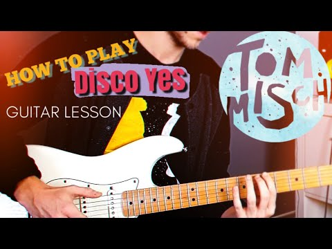 How To Play: Tom Misch - Disco Yes | Guitar Lesson