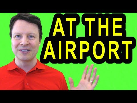 At the Airport | Travel English | Learn English live with Steve Ford