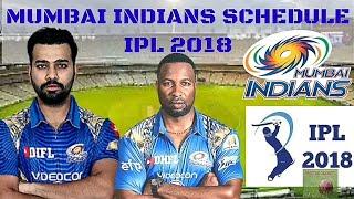 MUMBAI INDIANS Match Schedule IPL 2018 | MI  Fixtures IPL 2018 ( English )