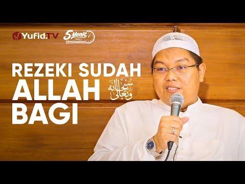 Rezeki Sudah Allah Bagi - Ustadz Firanda Andirja, M.A. - 5 Menit Yang Menginspirasi