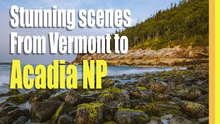 Acadia National Park and Vermont Through Our Eyes [TREKKN Episode 9]