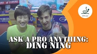 Ask A Pro Anything:  Ding Ning