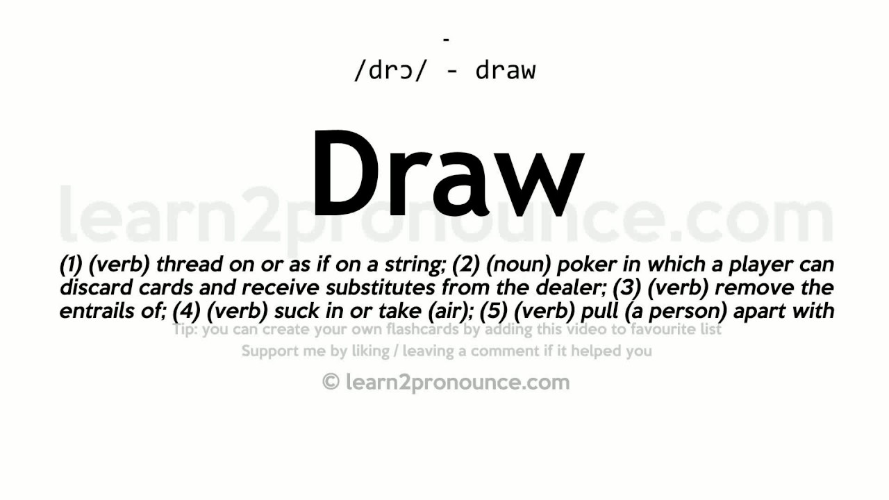 Draw Pronunciation And Definition Youtube