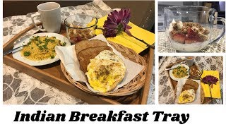 Indian Breakfast Tray| Easy and Quick! Husband's Birthday Plan#2